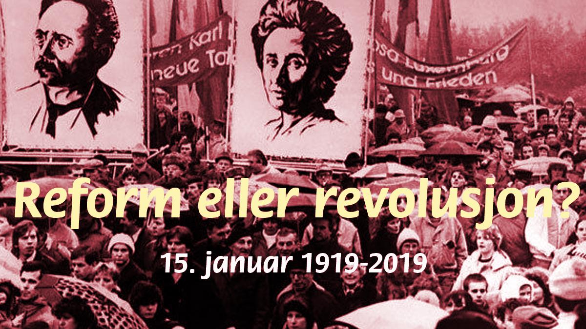 Reform eller revolusjon?